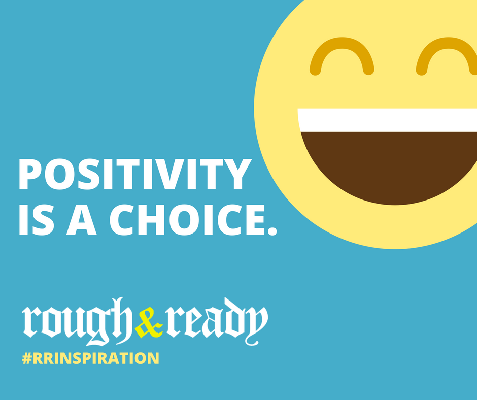 Positivity is a choice. #rrInspiration